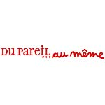 DU PAREIL AU MEME ( DPAM )