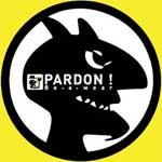 PARDON!